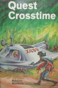 Quest Crosstime - Andre Norton