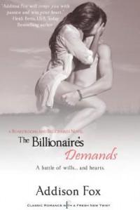The Billionaire's Demands  - Addison Fox