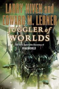 Juggler of Worlds - Larry Niven, Edward M. Lerner