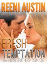 Fresh Temptation - Reeni Austin