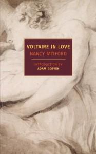 Voltaire in Love - Nancy Mitford