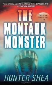 The Montauk Monster - Hunter Shea