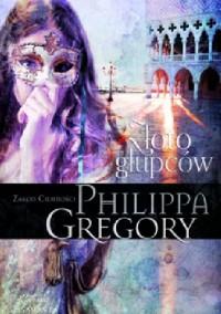 Złoto głupców - Philippa Gregory