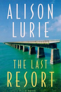 The Last Resort: A Novel - Alison Lurie