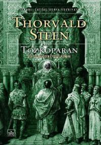 Tozkoparan: Bir Selahaddin Eyyubi Romanı - Thorvald Steen, Deniz Canefe