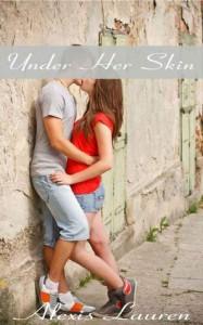 Under Her Skin - Alexis Lauren, Stephanie Nicole