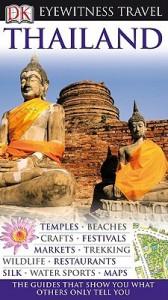 Thailand (Eyewitness Travel) - DK Publishing, Rosalyn Thiro