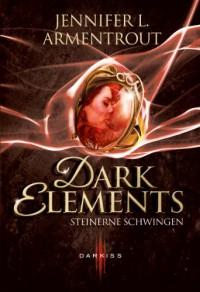 Dark Element - Steinerne Schwingen - Jennifer L. Armentrout