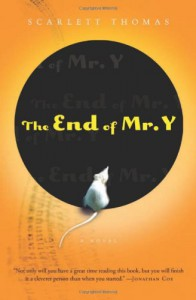 The End of Mr. Y - Scarlett Thomas