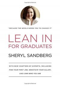 Lean In: For Graduates - Sheryl Sandberg