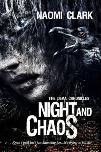 Night and Chaos - Naomi Clark