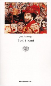 Tutti i nomi - José Saramago, Rita Desti