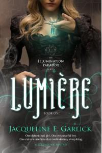 Lumière (The Illumination Paradox) - Jacqueline Garlick