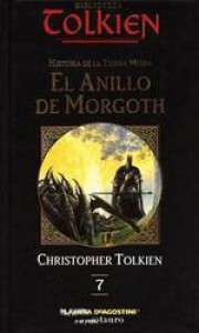 El Anillo de Morgoth (The History of Middle-Earth, #7) - J.R.R. Tolkien, J.R.R. Tolkien