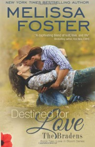 Destined for Love (Love in Bloom: The Bradens, Book Two): 5 - Melissa Foster
