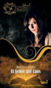 El Señor del Caos (Los Vampiros de Morganville, #5) - Rachel Caine