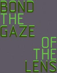 The Gaze of the lens - Henry Bond