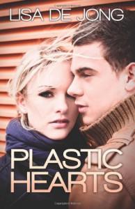 Plastic Hearts - Lisa De Jong