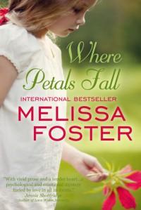 Where Petals Fall - Melissa Foster
