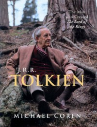 "J.R.R.Tolkien: The Man Who Created ""The Lord Of The Rings"" - Michael Coren"