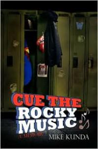 Cue the Rocky Music - Kunda Mike Kunda, Kunda Mike Kunda