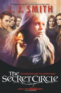 The Secret Circle: The Initiation and The Captive Part I TV Tie-in Edition (The Secret Circle, #1-2)  - L.J. Smith
