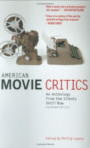 American Movie Critics: From Silents Until Now - Phillip Lopate