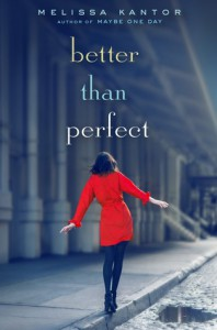 Better Than Perfect - Melissa Kantor