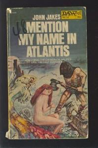 Mention My Name In Atlantis - John Jakes