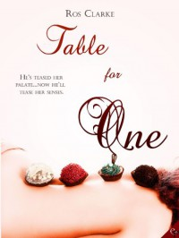 Table for One - Ros Clarke