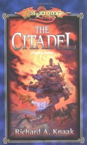 The Citadel - Richard A. Knaak