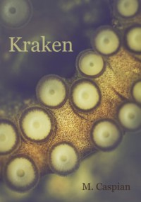 Kraken - M. Caspian