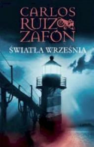 Światła września - Carlos Ruiz Zafón