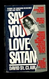 Say You Love Satan - David St. Clair