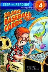 20,000 Baseball Cards Under the Sea - Jon Buller, Susan Schade