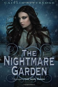 The Nightmare Garden - Caitlin Kittredge