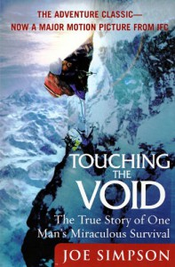 Touching the Void: The True Story of One Man's Miraculous Survival - Joe Simpson