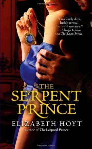 The Serpent Prince - Elizabeth Hoyt