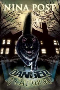 Danger in Cat World - Nina Post