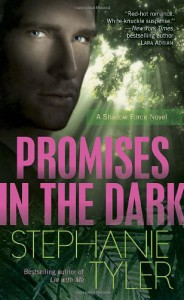 Promises in the Dark (Shadow Force, Book 2) - Stephanie Tyler