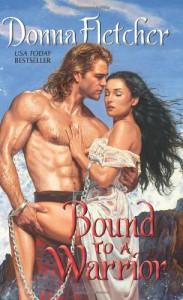 Bound to a Warrior - Donna Fletcher