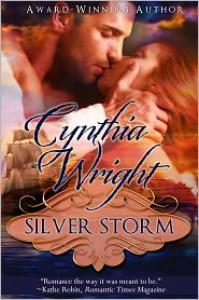 Silver Storm (The Raveneau Novels #1) - Cynthia Wright