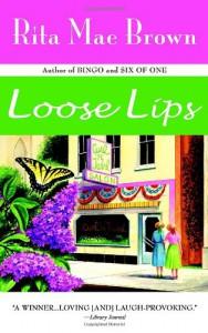 Loose Lips - Rita Mae Brown