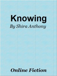 Knowing (Blue Notes, #0.5) - Shira Anthony