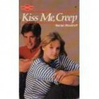 Kiss Me, Creep (Sweet Dreams #63) - Marian Woodruff