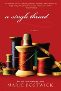 A Single Thread - Marie Bostwick
