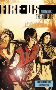 The Kindling - Jennifer Armstrong, Nancy Butcher