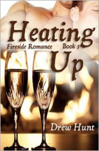 Heating Up - Drew Hunt