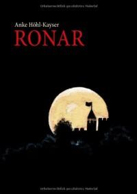 Ronar - Anke Höhl-Kayser