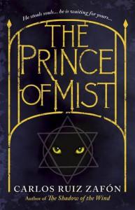 The Prince of Mist. Carlos Ruiz Zaf[n - Carlos Ruiz Zafón